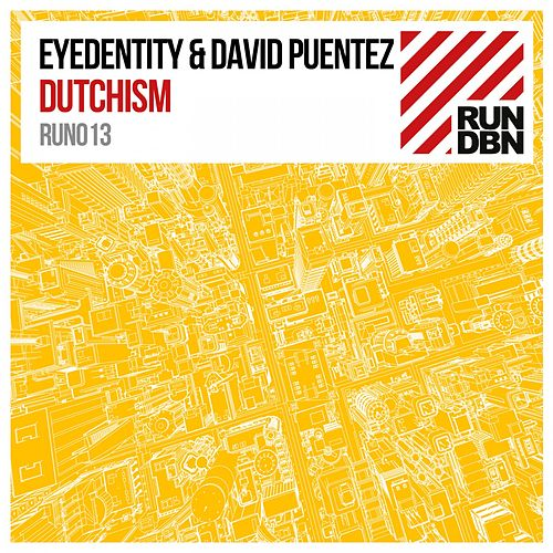 Play & Download Dutchism by Eyedentity | Napster