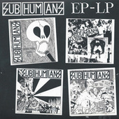 Play & Download EP Lp by Subhumans | Napster