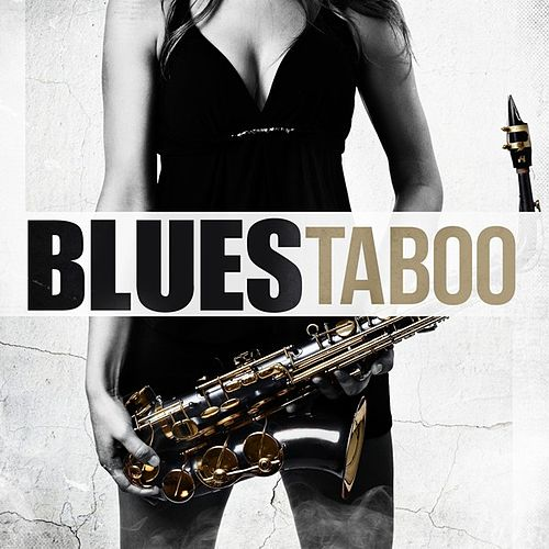 Blues Taboo by Various Artists