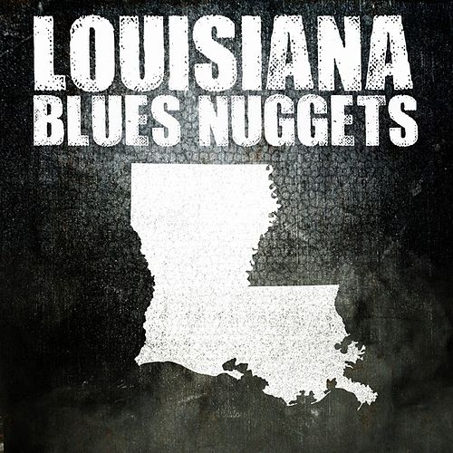Play & Download Louisiana Blues Nuggets by Various Artists | Napster