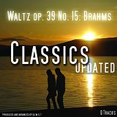 Play & Download Waltz , Walzer Op 39 No 15 by Brahms | Napster