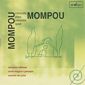 Mompou plays Mompou by Federico Mompou