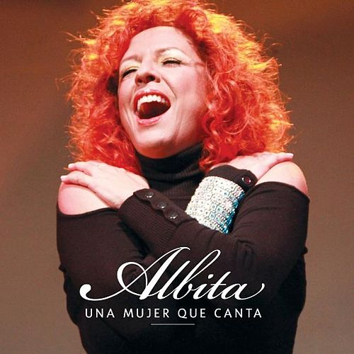 Play & Download Una Mujer Que Canta by Albita | Napster