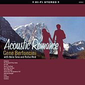 Play & Download Acoustic Romance by Gene Bertoncini | Napster