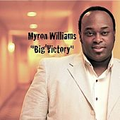 Play & Download Big'vctory by Myron Williams | Napster