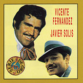 Play & Download Vicente Fernandez/Javier Solis by Vicente Fernández | Napster