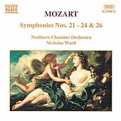 Symphonies Nos. 21 - 24 and  26 by Wolfgang Amadeus Mozart