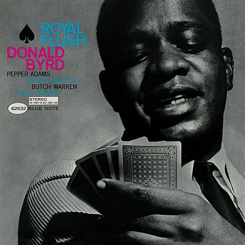Play & Download Royal Flush by Donald Byrd | Napster
