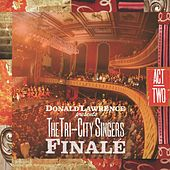 Play & Download Finale: Act II by Donald Lawrence | Napster