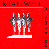 Play & Download Electric Dimension by Kraftwelt | Napster