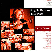 Play & Download Let's Dance by Angèle Dubeau | Napster