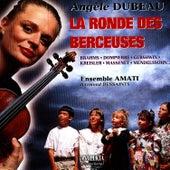 La Ronde Des Berceuses by Angèle Dubeau