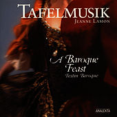 Play & Download A Baroque Feast (Festin Baroque) by Tafelmusik Baroque Orchestra Jeanne Lamon | Napster