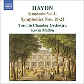 Play & Download HAYDN: Symphonies, Vol. 31 (Nos. 18, 19, 20, 21) by Toronto Camerata | Napster