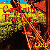 Play & Download Land by Captain Tractor | Napster