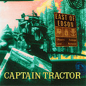 Play & Download East of Edson by Captain Tractor | Napster