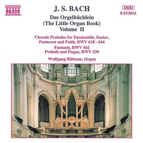Das Orgelbüchen Vol. 2 by Johann Sebastian Bach