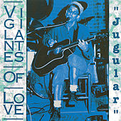 Play & Download Jugular by Vigilantes Of Love | Napster