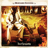 Play & Download Tea & Sympathy by Bernard Fanning | Napster