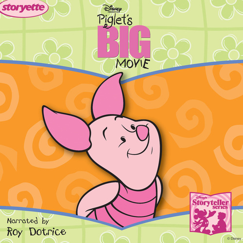 Play & Download Piglet's Big Movie by Various Artists | Napster