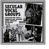 Play & Download Secular Vocal Groups Vol. 4 (1926-1947) by Various Artists | Napster