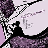 Play & Download Two Lane Highways by Jay Leonhart | Napster