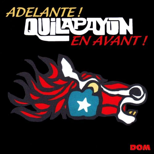 Play & Download Adelante ! En avant ! by Quilapayun | Napster