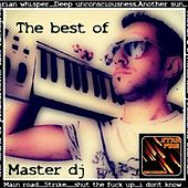 Play & Download The Best of by Master dj | Napster