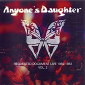 Requested Document Live 1980-1983 Vol.2 by Anyone's Daughter