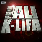 Play & Download K-lifa by Prince Ali | Napster
