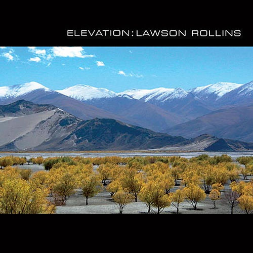 Play & Download Elevation by Lawson Rollins | Napster