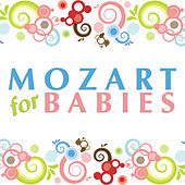 Play & Download Mozart For Babies by Various Artists | Napster