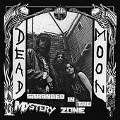 Stranded in the Mystery Zone by Dead Moon