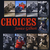 Play & Download Choices by Janice Gilbert | Napster