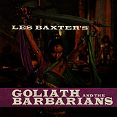 Goliath & The Barbarians by Les Baxter