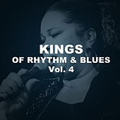 Kings of Rhythm & Blues, Vol. 4 von Various Artists
