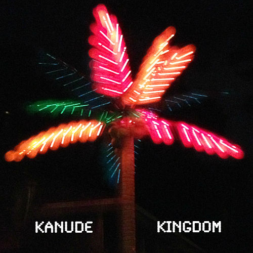 Kingdom by Kanude