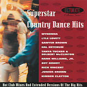Play & Download Superstar Country Dancin': The Ultimate... by Various Artists | Napster