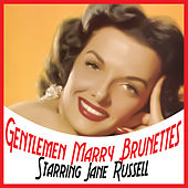 Gentlemen Marry Brunettes by Various Artists