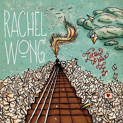 Play & Download Letters to You by Rachel Wong | Napster