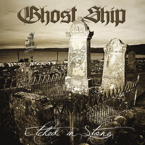 Play & Download Etched in Stone by Ghostship | Napster
