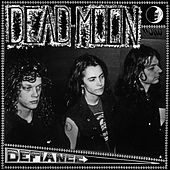 Play & Download Defiance by Dead Moon | Napster