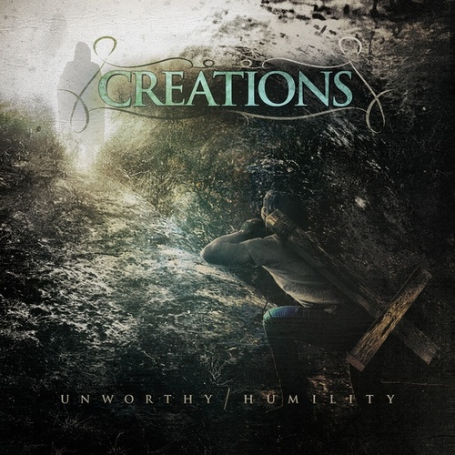Play & Download Unworthy / Humility by The Creations | Napster