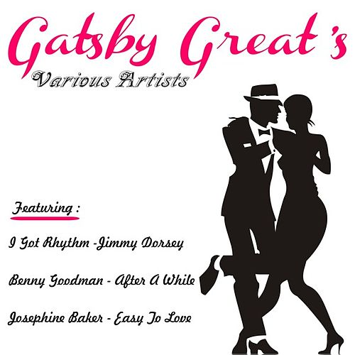 Play & Download Gatsby's Greats by Various Artists | Napster