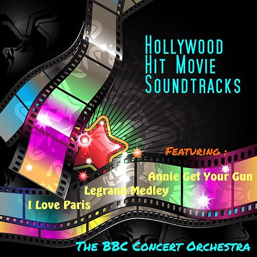 Play & Download Hollywood Hit  Movie Soundtracks by BBC Concert Orchestra | Napster