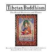 Tibetan Buddhism: Ritual Orchestra & Chants by Various Artists