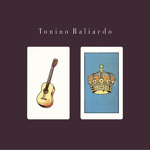 Play & Download Tonino Baliardo by Tonino Baliardo | Napster