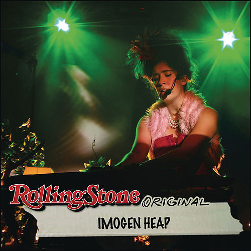 Rolling Stone Original by Imogen Heap