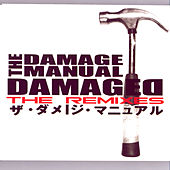 Damaged: The Remixes by Various Artists