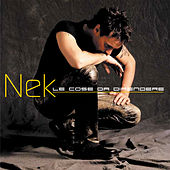 Play & Download Le cose da difendere by Nek | Napster